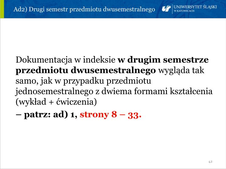 Ad2) Drugi semestr przedmiotu dwusemestralnego