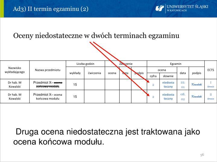 Ad3) II termin egzaminu (2)