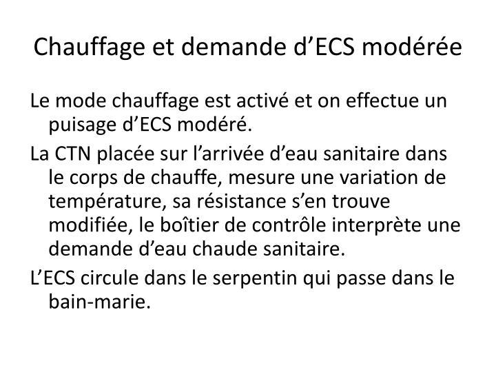 Chauffage et demande d'ECS modérée