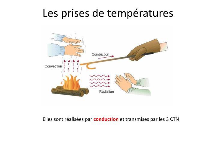 Les prises de températures