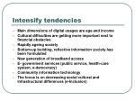 intensify tendencies