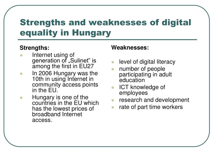 Strengths and weaknesses of digital equality in Hungary