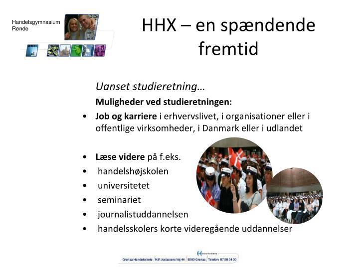 HHX – en spændende fremtid
