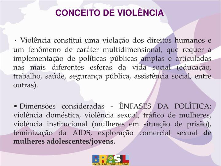 CONCEITO DE VIOLÊNCIA