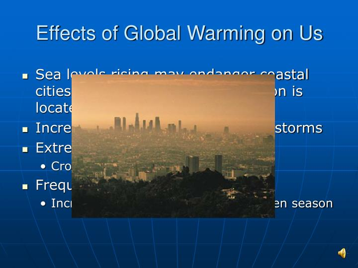 Effects of Global Warming on Us