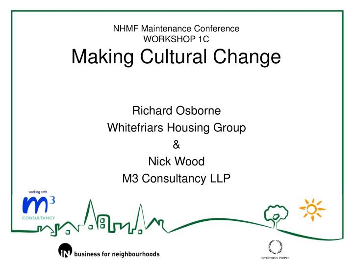 nhmf maintenance conference workshop 1c making cultural change