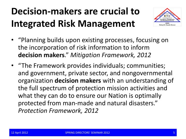 Decision-makers are crucial to Integrated Risk Management