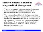 decision makers are crucial to integrated risk management