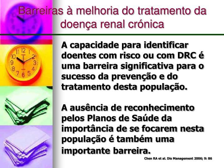 Barreiras à melhoria do tratamento da doença renal crónica