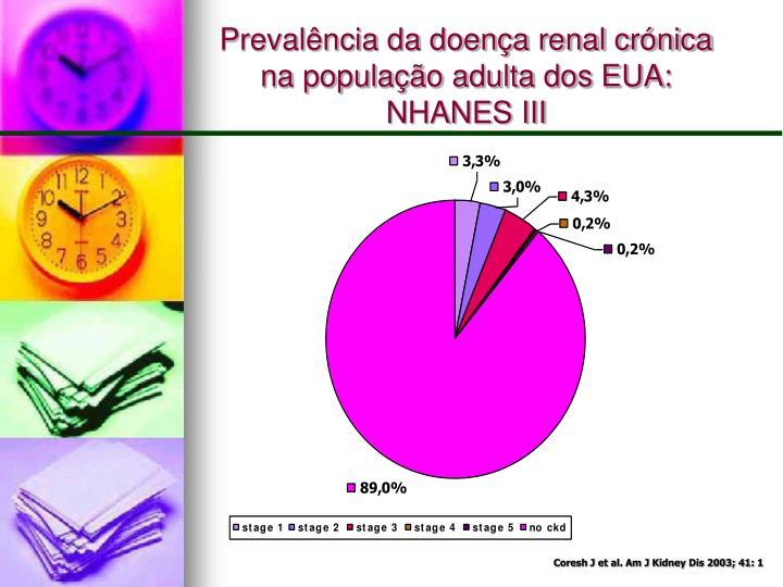 Prevalência da doença renal crónica na população adulta dos EUA: NHANES III