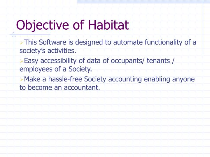 Objective of Habitat