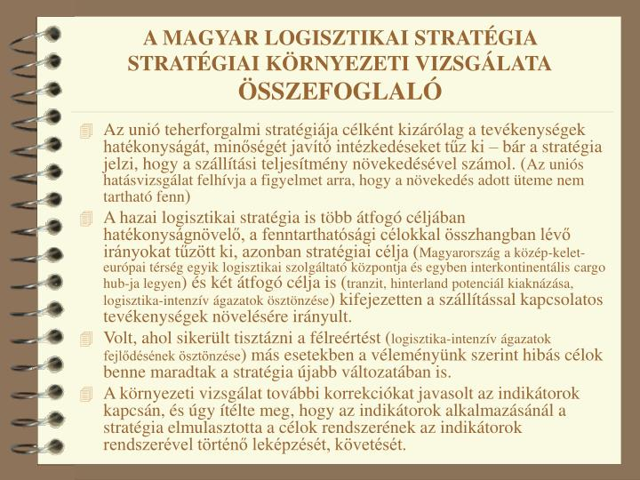 A MAGYAR LOGISZTIKAI STRATÉGIA