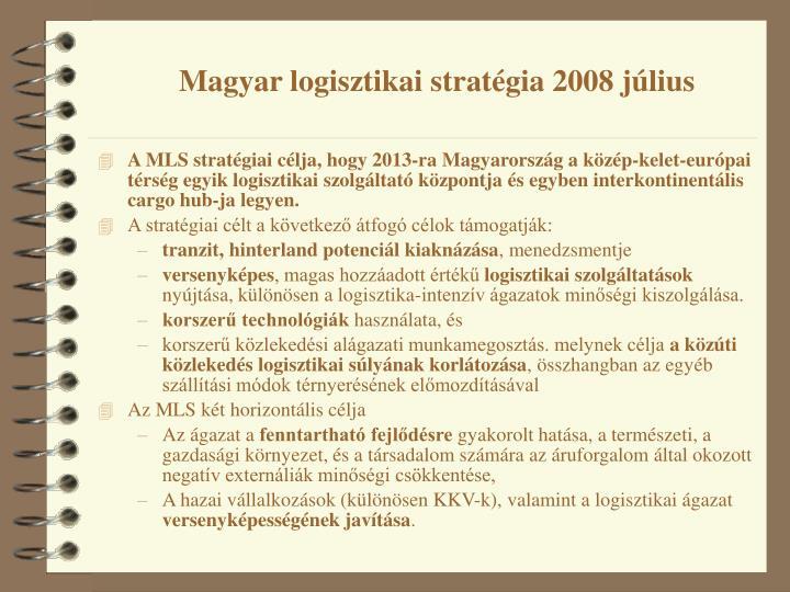 Magyar logisztikai stratégia 2008 július