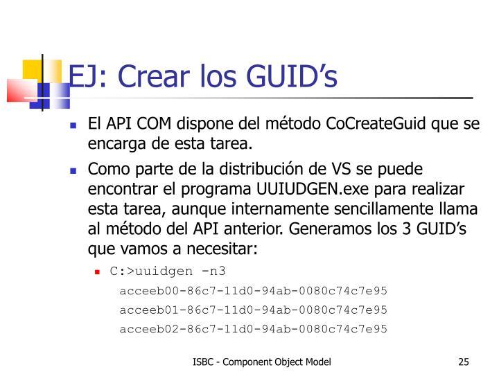 EJ: Crear los GUID's