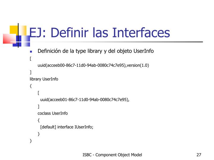 EJ: Definir las Interfaces