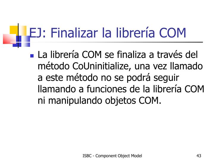 EJ: Finalizar la librería COM