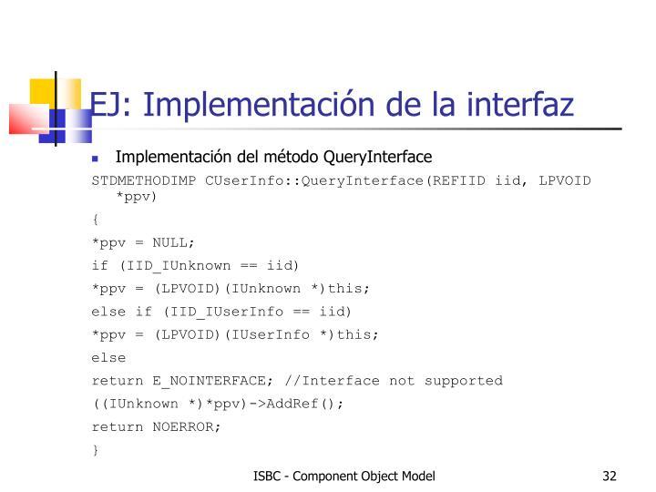 EJ: Implementación de la interfaz