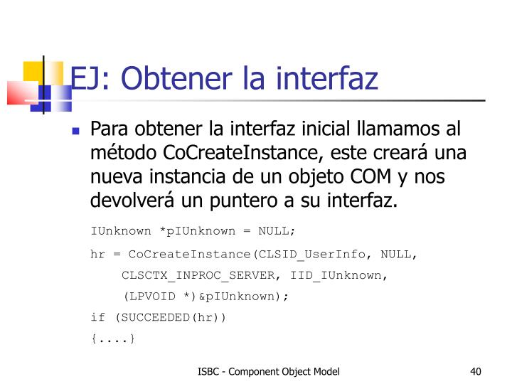 EJ: Obtener la interfaz