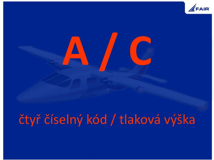 A / C