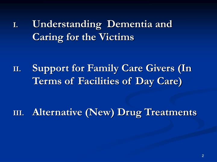 Understanding  Dementia and Caring for the Victims