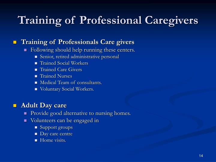 Training of Professional Caregivers