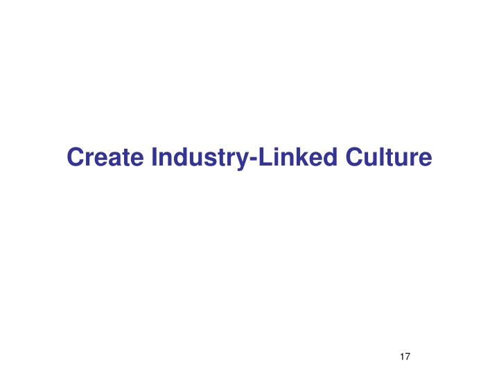 Create Industry-Linked Culture