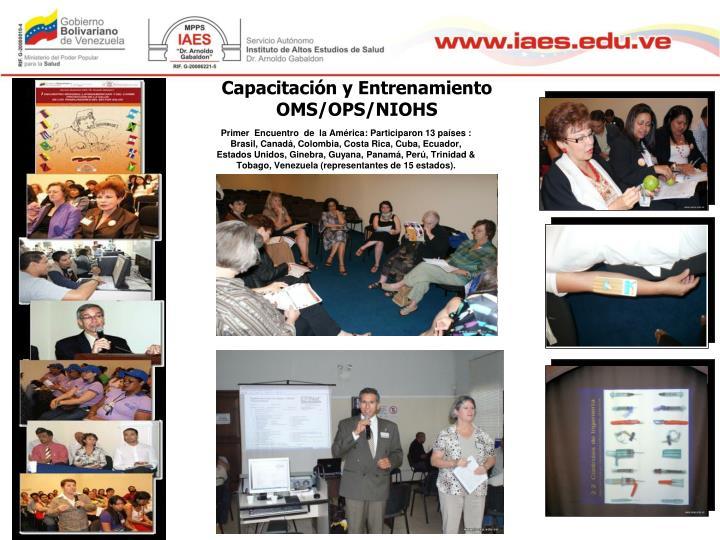 Capacitación y Entrenamiento OMS/OPS/NIOHS