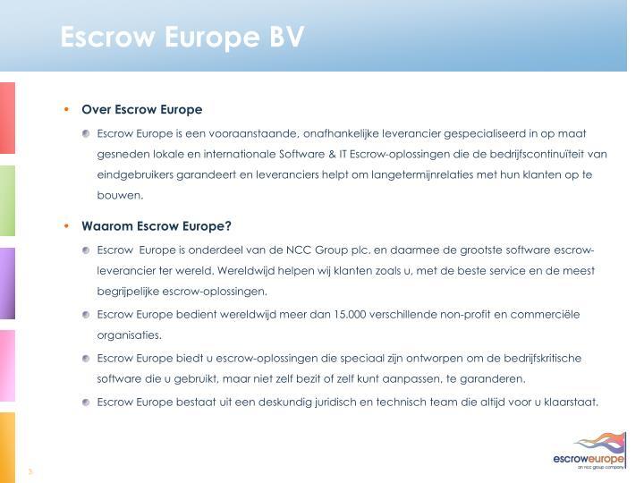 Escrow Europe BV