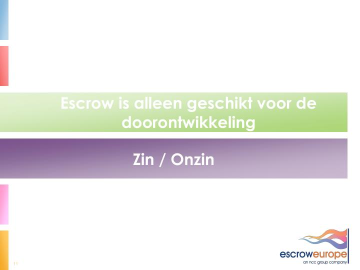 Escrow is alleen geschikt voor de doorontwikkeling