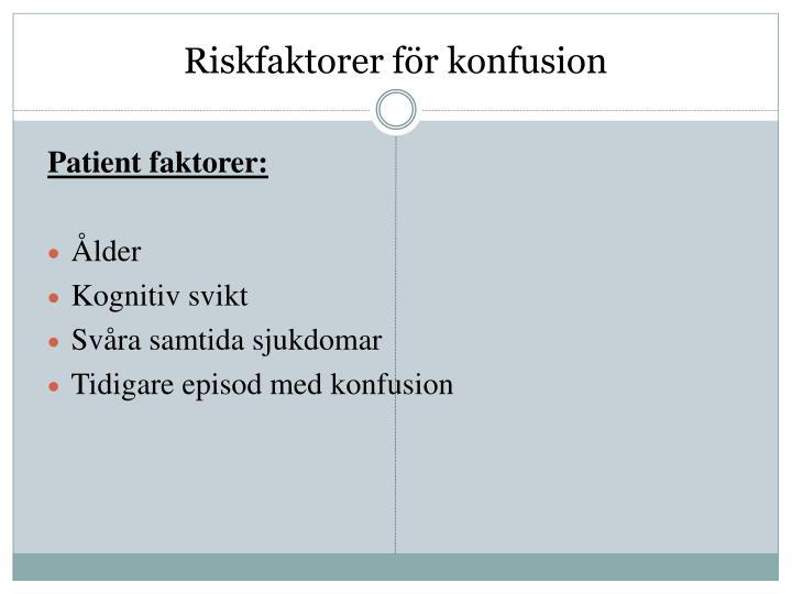 Riskfaktorer för konfusion