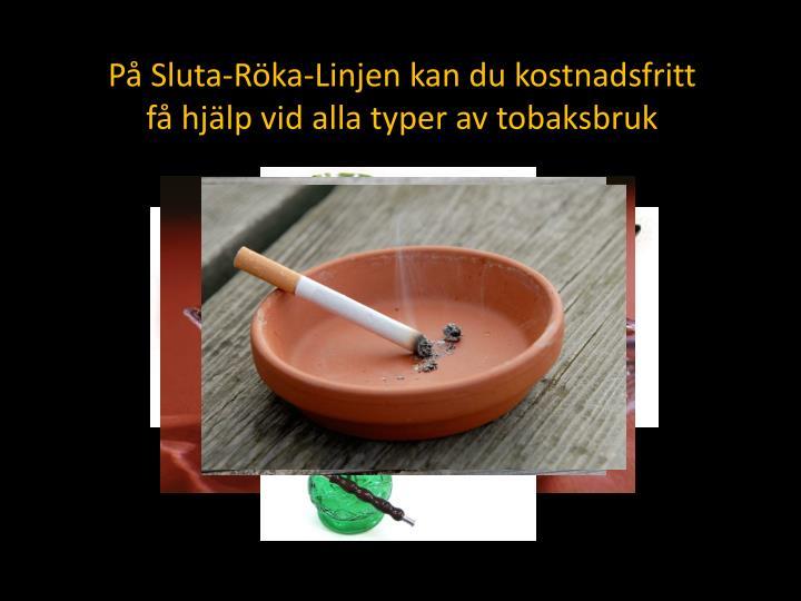 På Sluta-Röka-Linjen kan du kostnadsfritt
