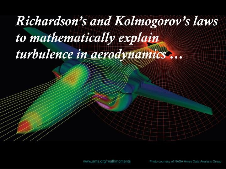 Richardson's and Kolmogorov's laws to mathematically explain turbulence in aerodynamics …