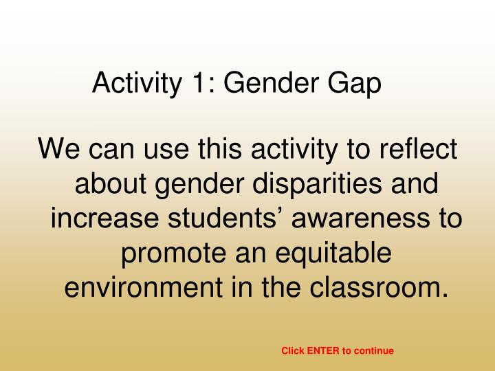 Activity 1: Gender Gap
