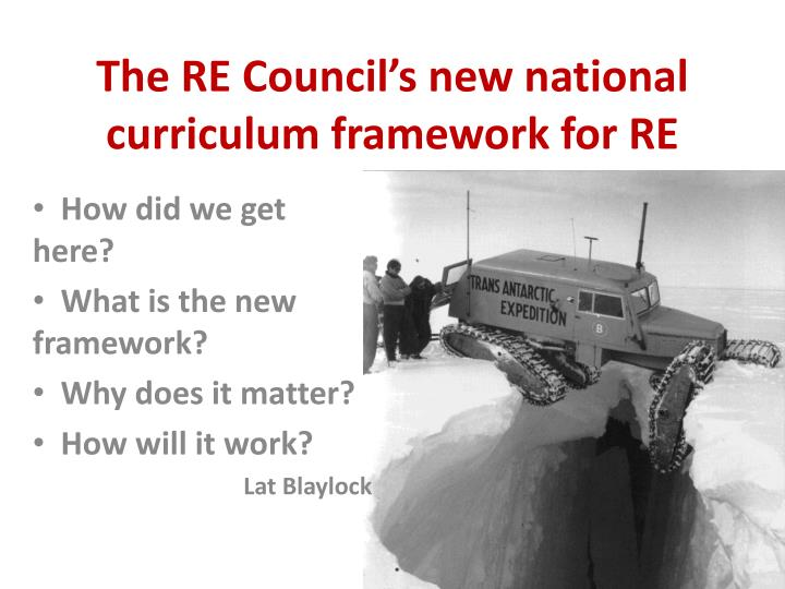 The re council s new national curriculum framework for re