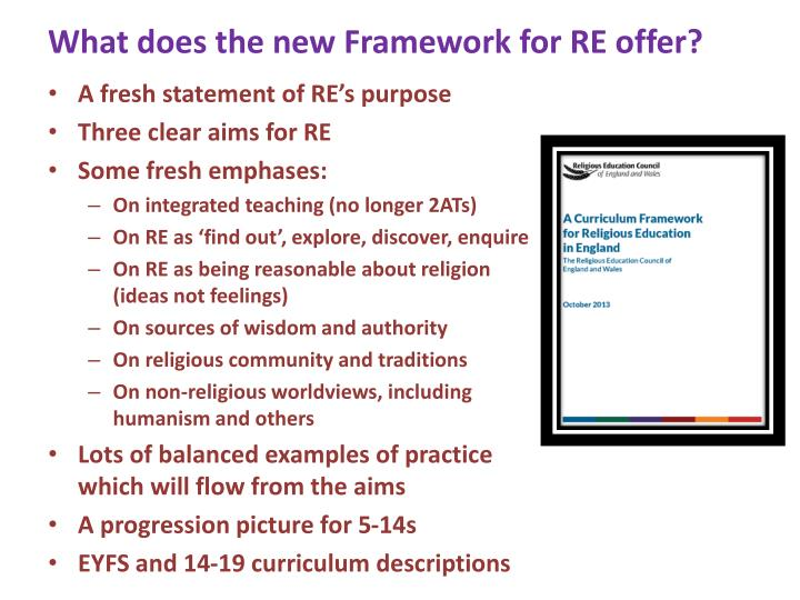 What does the new Framework for RE offer?
