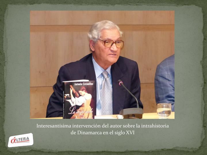 Interesantísima intervención del autor sobre la intrahistoria