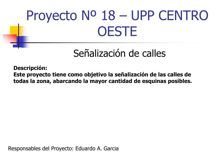 Proyecto Nº 18 – UPP CENTRO OESTE