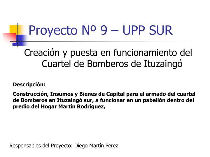 Proyecto Nº 9 – UPP SUR