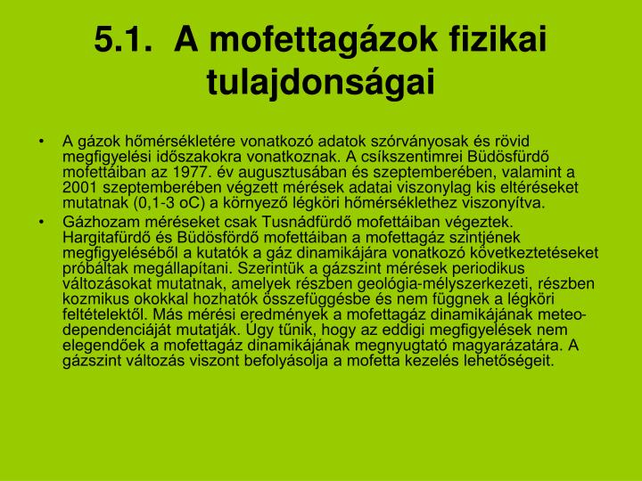 5.1.  A mofettagázok fizikai tulajdonságai