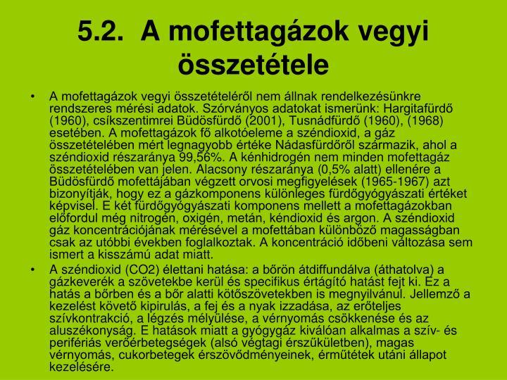 5.2.  A mofettagázok vegyi összetétele