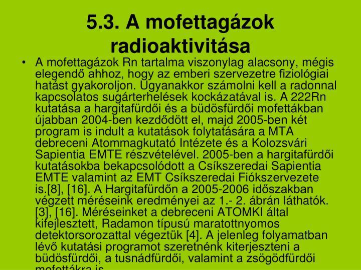 5.3. A mofettagázok radioaktivitása