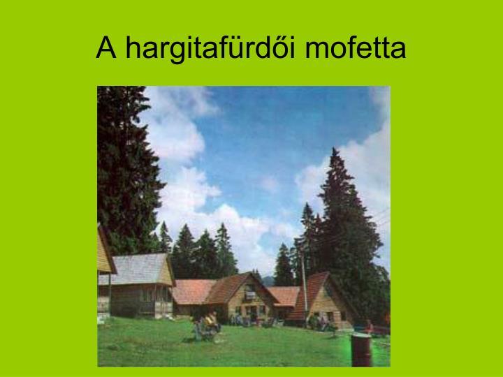 A hargitafürdői mofetta