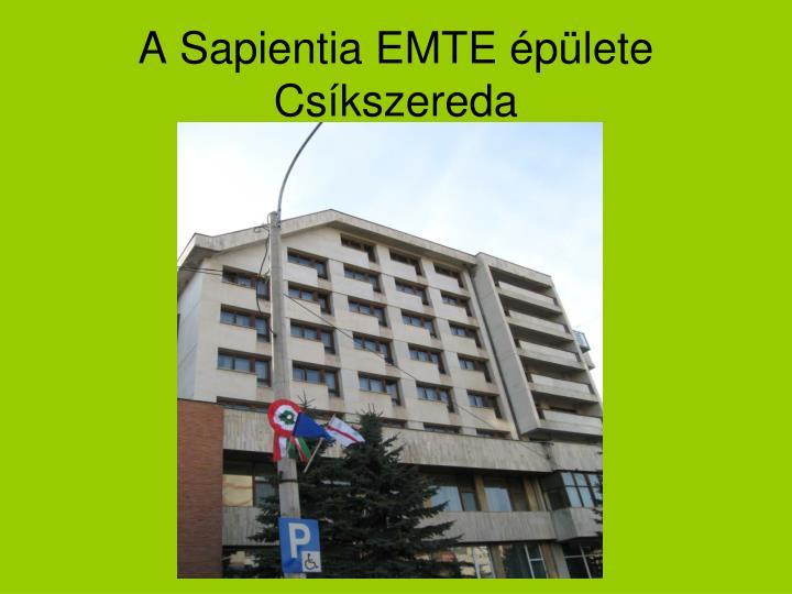 A Sapientia EMTE épülete