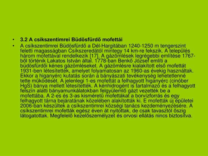 3.2 A csíkszentimrei Büdösfürdő mofettái