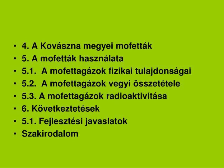 4. A Kovászna megyei mofetták