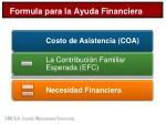 formula para la ayuda financiera