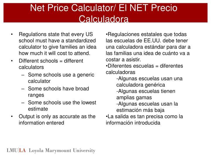 Net Price Calculator/ El NET