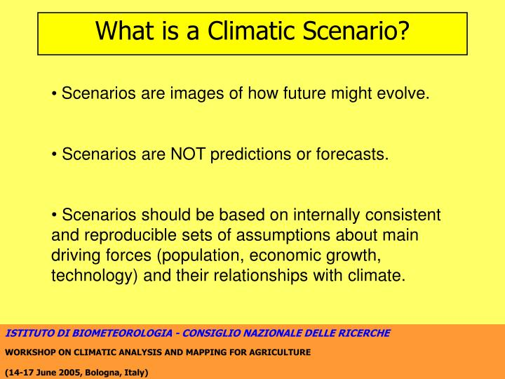What is a climatic scenario
