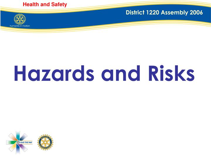 Hazards and Risks