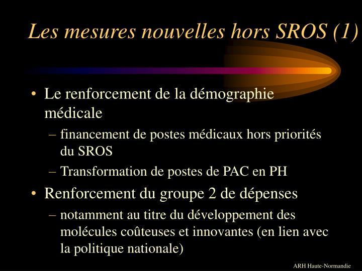 Les mesures nouvelles hors SROS (1)